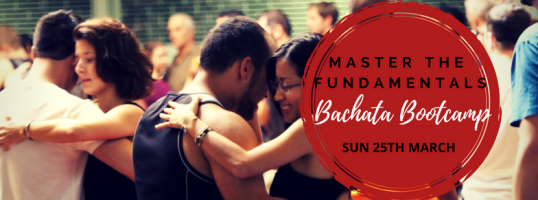 Bachata Bootcamp, Master the fundamentals
