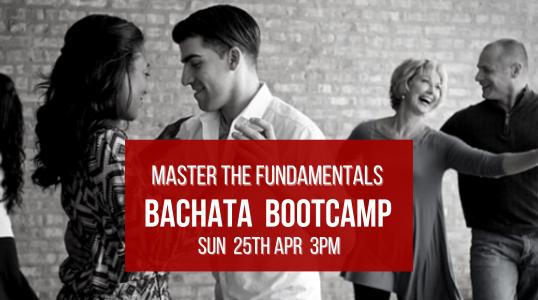 Fundamentals Bachata Bootcamp 25th April
