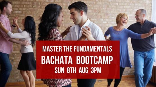 8th Aug Bachata Fundamentals Bootcamp