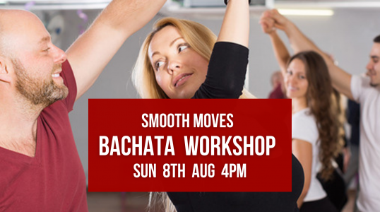 8th Aug Bachata Workshop, Smooth Moves